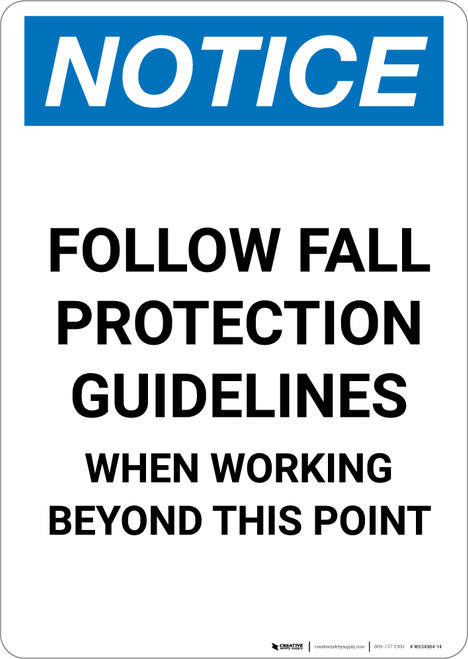 Notice: Follow Fall Protection Guidelines - Portrait Wall Sign