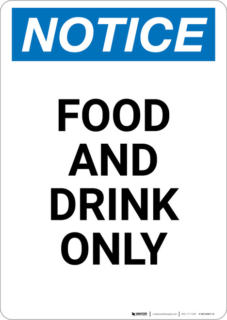 Notice: Food And Drink Only - Portrait Wall Sign