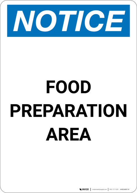 Notice: Food Preparation Area - Portrait Wall Sign