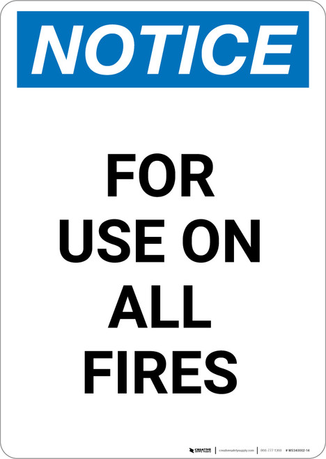 Notice: For Use On All Fires - Portrait Wall Sign