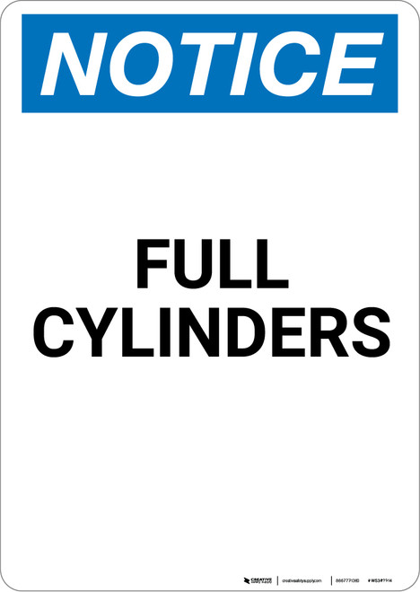 Notice: Full Cylinders - Portrait Wall Sign