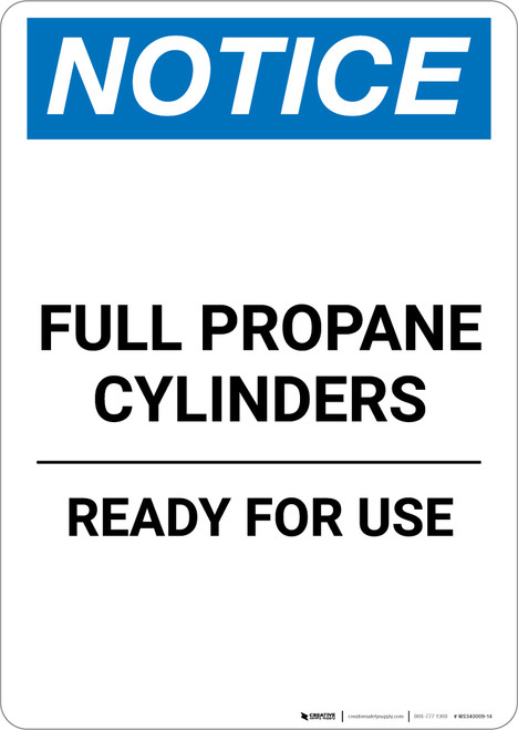 Notice: Full Propane Cylinders Ready for Use - Portrait Wall Sign