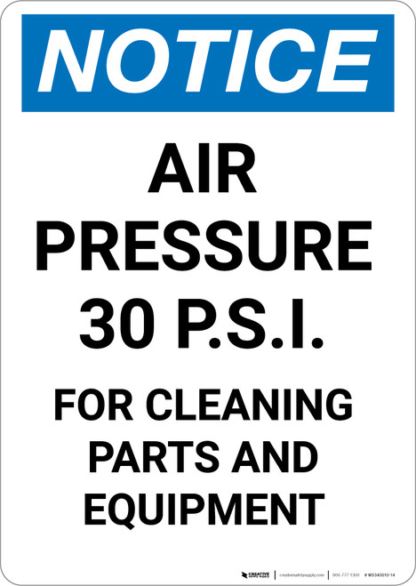 Notice: Gas Air Pressure Psi Cleaning - Portrait Wall Sign