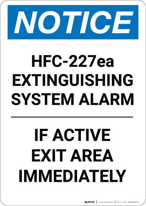 Notice: HFC 227ea Extinguishing System Alarm - Portrait Wall Sign