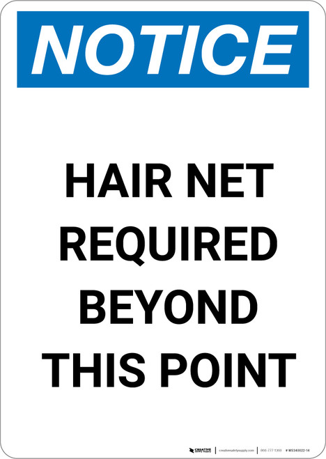 Notice: Hair Net Required Beyond This Point - Portrait Wall Sign