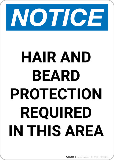 Notice: Hair and Beard Protection Required in This Area - Portrait Wall Sign