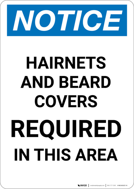 Notice: Hairnets and Beard Covers Required in This Area - Portrait Wall Sign