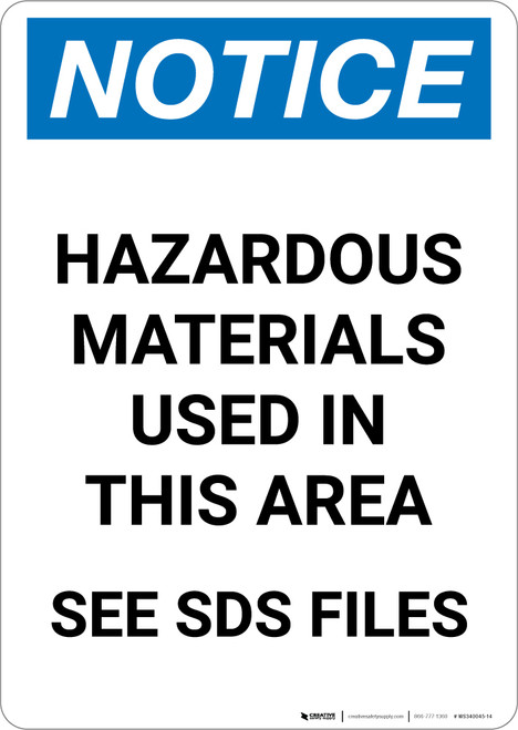 Notice: Hazardous Materials Used In This Area See SDS - Portrait Wall Sign