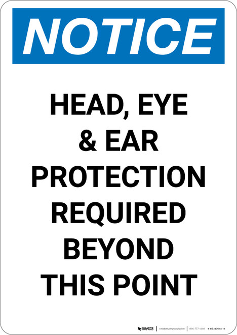 Notice: Head Eye And Ear Protection Required - Portrait Wall Sign
