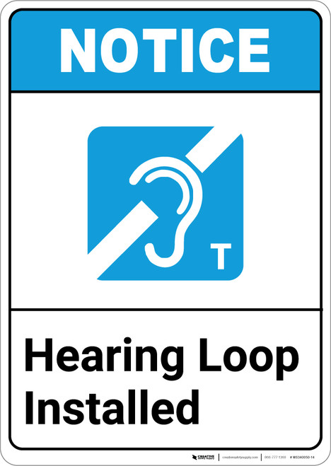 Notice: Hearing Loop Installed ANSI with Icon - Portrait Wall Sign