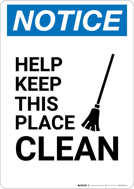 Notice: Help Keep This Place Clean with Icon - Portrait Wall Sign