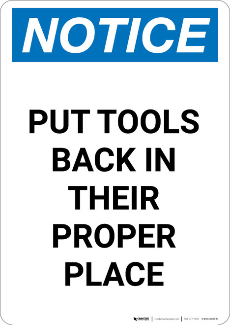 Notice: Put Tools Back in Their Proper Place - Portrait Wall Sign