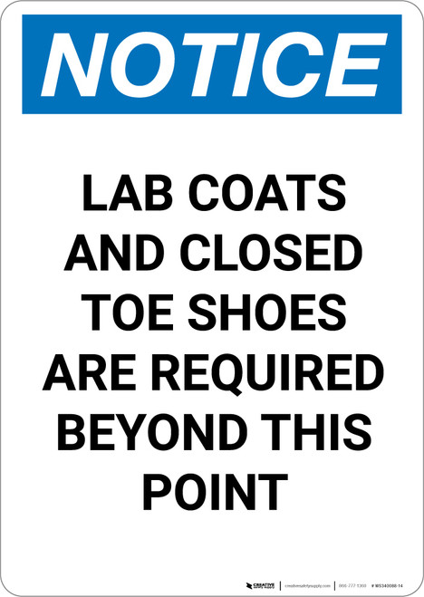 Notice: Lab Coats Closed Toe Shoes Required - Portrait Wall Sign