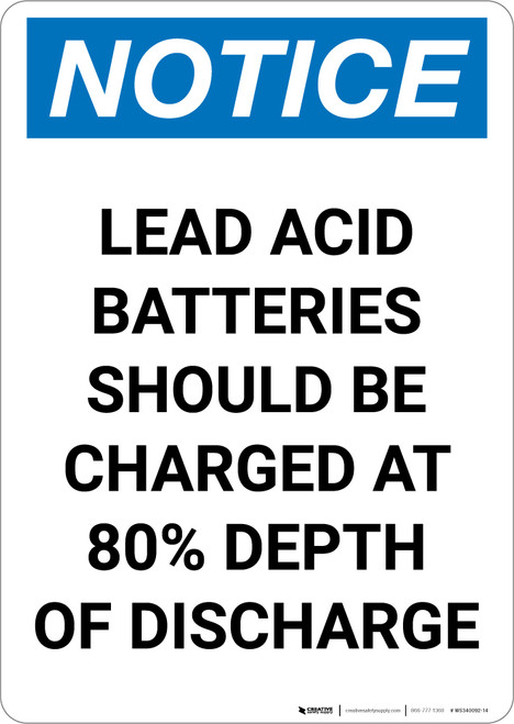 Notice: Lead Acid Batteries Should be Charged - Portrait Wall Sign
