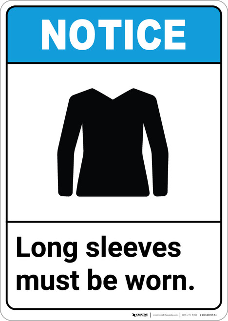 Notice: Long Sleeves Must Be Worn ANSI with Graphic - Portrait Wall Sign