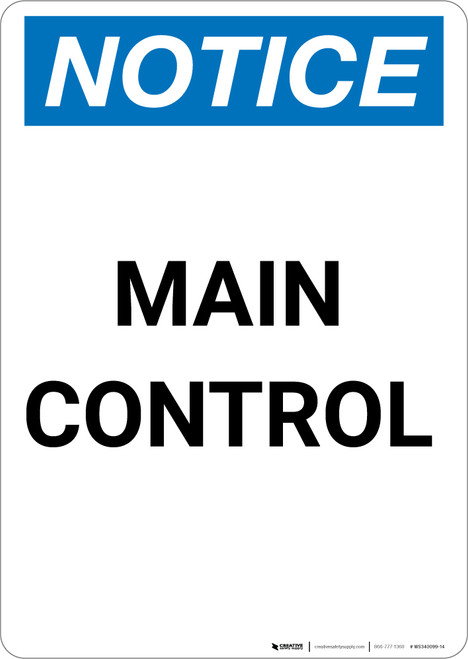 Notice: Main Control - Portrait Wall Sign