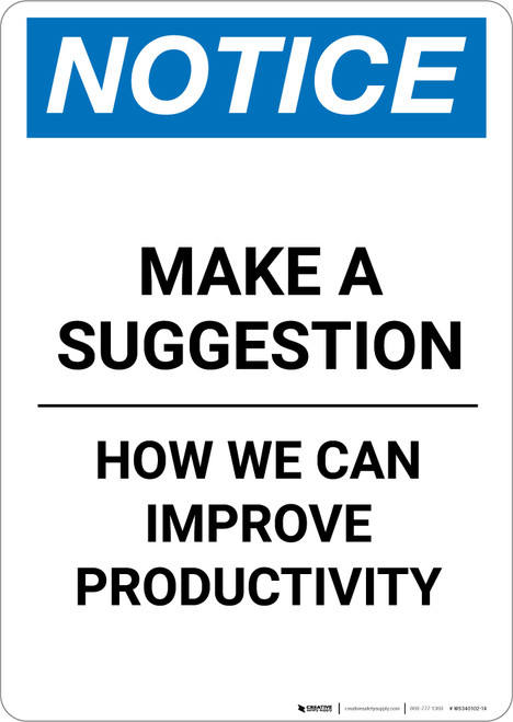 Notice: Make A Suggestion How we can Improve Productivity - Portrait Wall Sign