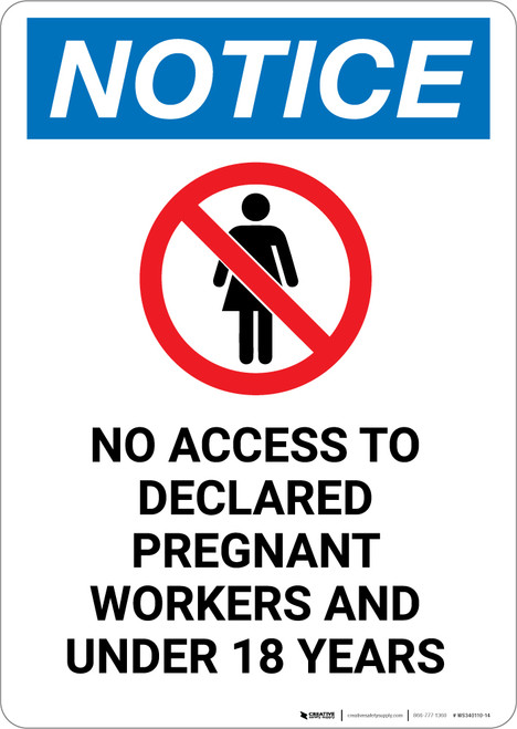 Notice: No Access To Declared Pregnant Workers and Under 18 - Portrait Wall Sign