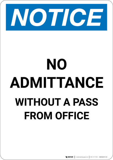 Notice: No Admittance Without A Pass From Office - Portrait Wall Sign