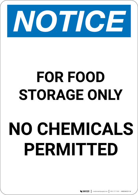 Notice: For Food Storage Only No Chemicals Permitted - Portrait Wall Sign