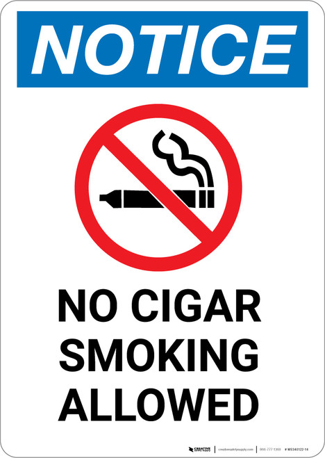 Notice: No Cigar Smoking Allowed - Portrait Wall Sign