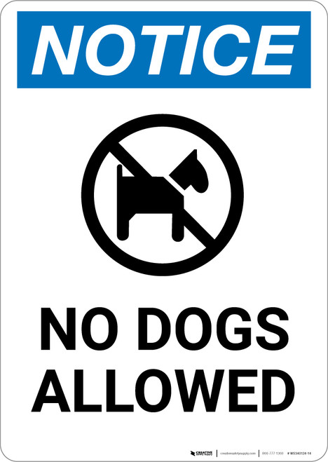 Notice: No Dogs Allowed with Icon - Portrait Wall Sign