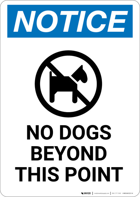 Notice: No Dogs Beyond This Point with Icon - Portrait Wall Sign