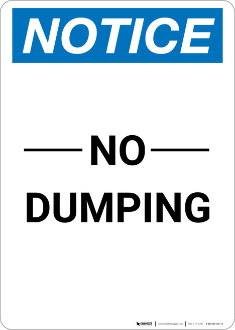 Notice: No Dumping - Portrait Wall Sign