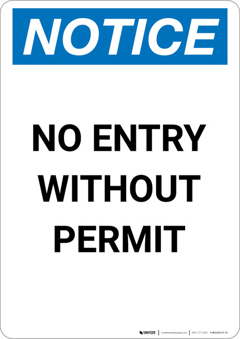 Notice: No Entry Without Permit - Portrait Wall Sign
