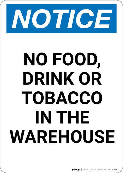 Notice: No Food Drink Or Tobacco In The Warehouse - Portrait Wall Sign