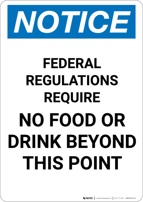Notice: Federal Regulations Require No Food or Drink Beyond This Point - Portrait Wall Sign