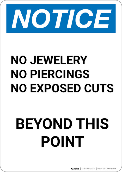 Notice: No Jewelry, Piercings, or Exposed Cuts Beyond This Point - Portrait Wall Sign