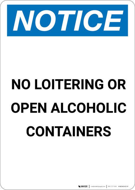 Notice: No Loitering Or Open Alcoholic Containers - Portrait Wall Sign