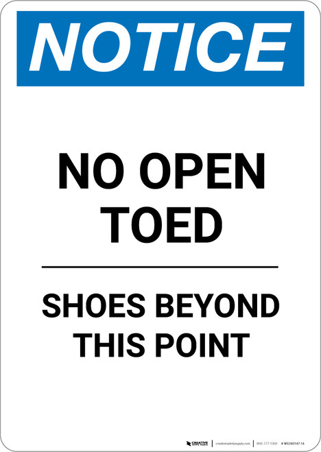 Notice: No Open Toed Shoes Beyond This Point - Portrait Wall Sign