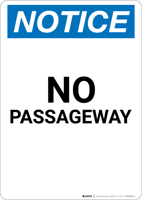 Notice: No Passageway - Portrait Wall Sign