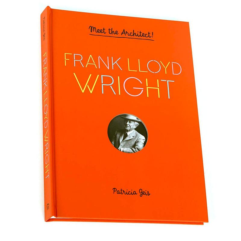 Meet the Architect! Frank Lloyd Wright Pop-Up Activity Book