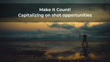 Capitalizing on shot opportunities