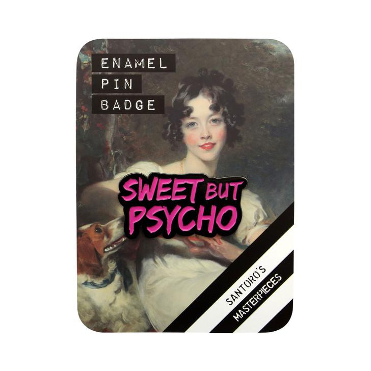 Masterpieces - Enamel Pin - Sweet But Psycho