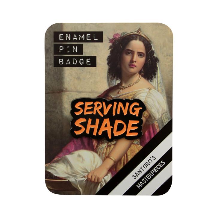 Masterpieces - Enamel Pin - Serving Shade