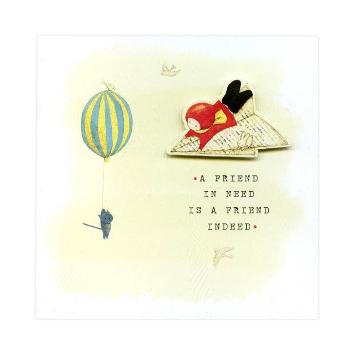 Poppi Loves... Greetings Card - A Friend In Need Is A Friend Indeed