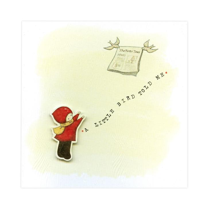 Poppi Loves... Greetings Card - A Little Bird Told Me