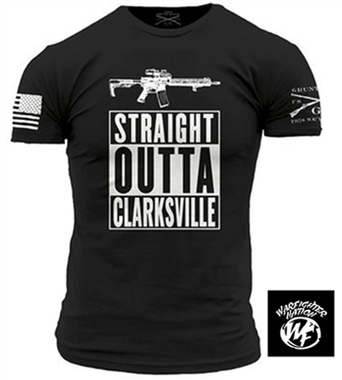 WARFIGHTER NATION STRAIGHT OUTTA CLARKSVILLE SHIRT