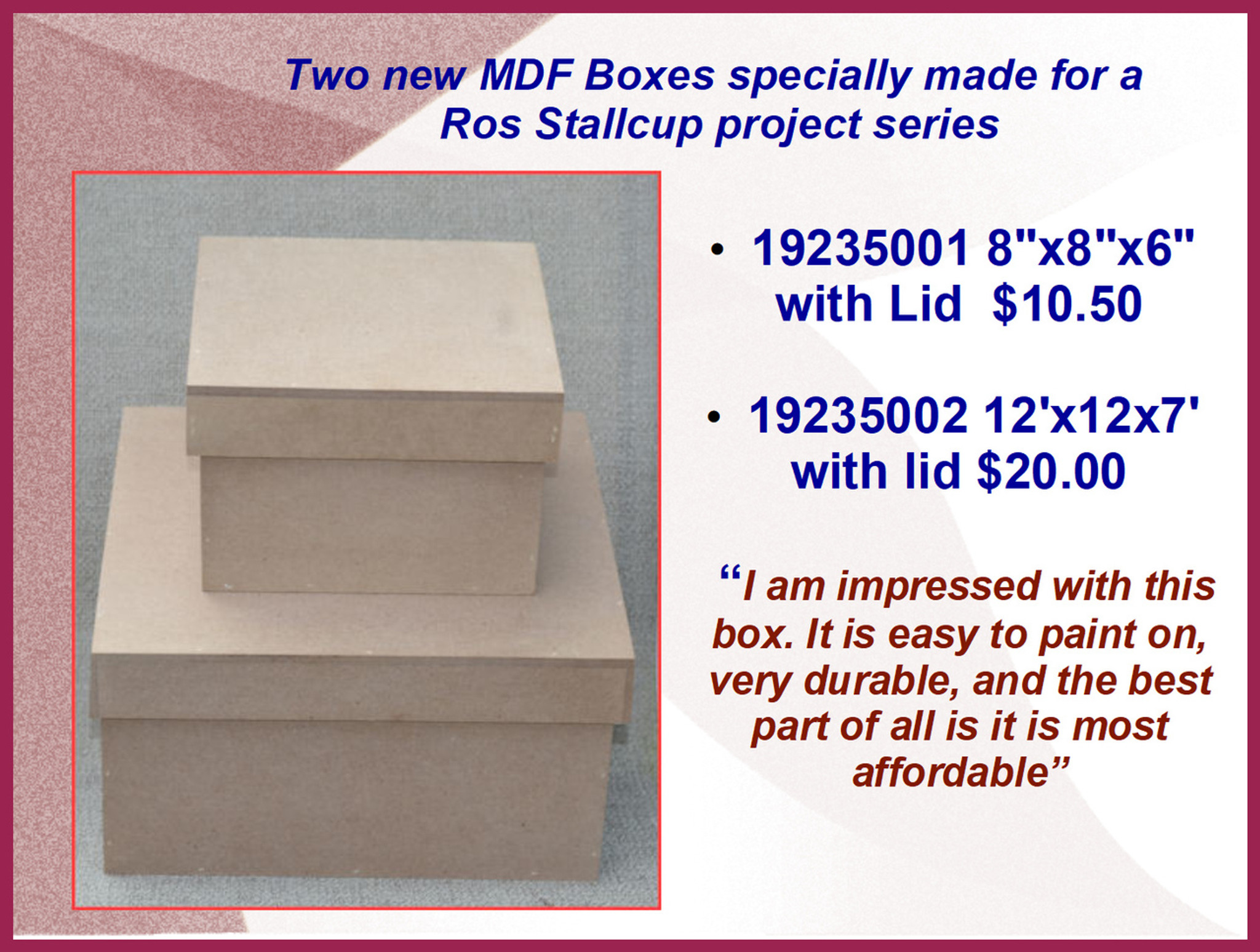 Wood - MDF Boxes with Lids (19235001, 19235002) List Price $12 00, $22 00)