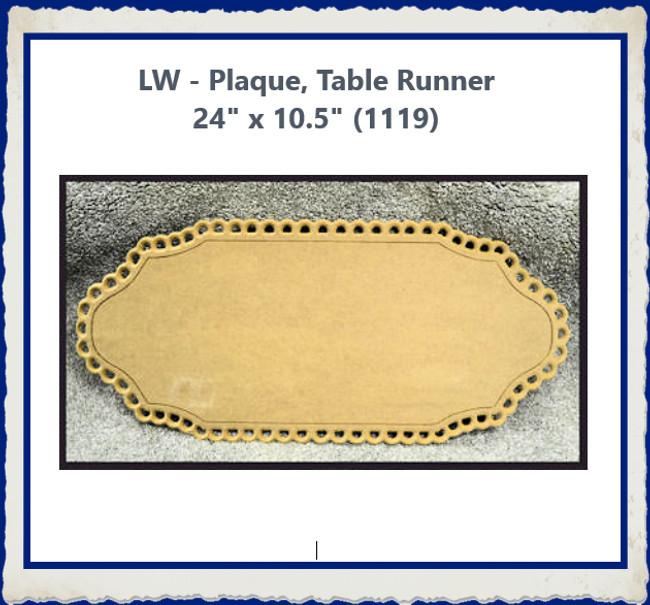 """LW - Plaque, Table Runner  24"""" x 10.5"""" (1119)"""