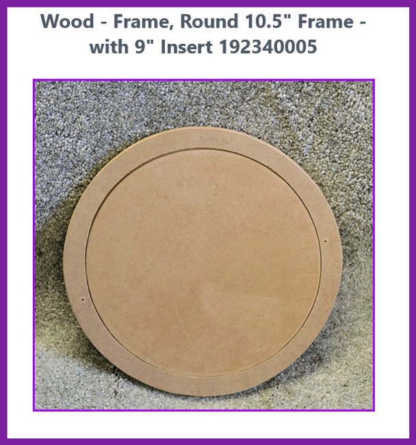 """Wood - Frame, Round 10.5"""" Frame - with 9"""" Insert  192340005"""