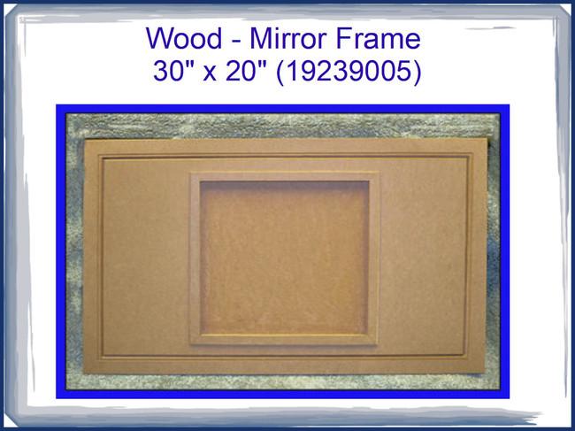 "Wood - Mirror Frame 30"" x 20""  (19239005)"