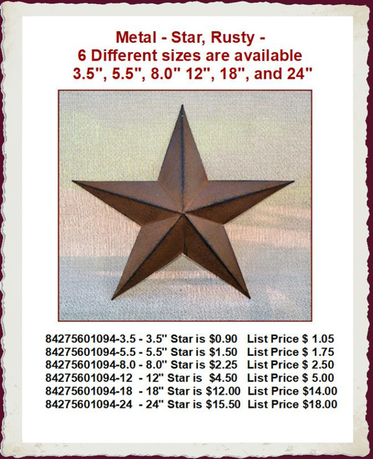 """Metal - Star, Rusty - 6 Different sizes are available 3.5"""", 5.5"""", 8.0""""  12"""", 18"""", and 24"""""""
