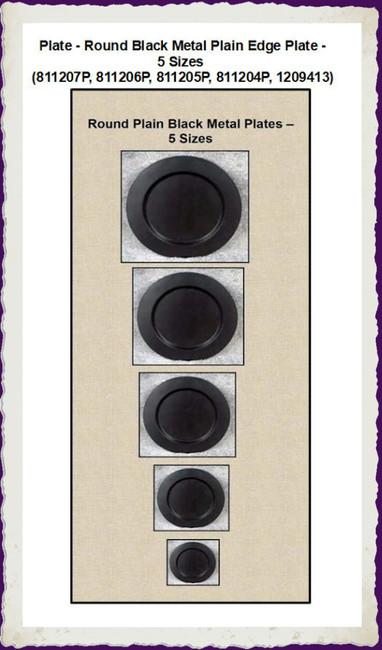 Plate - Round Black Metal Plain Edge Plate -5 Sizes (811207P, 811206P, 811205P, 811204P, 1209413)