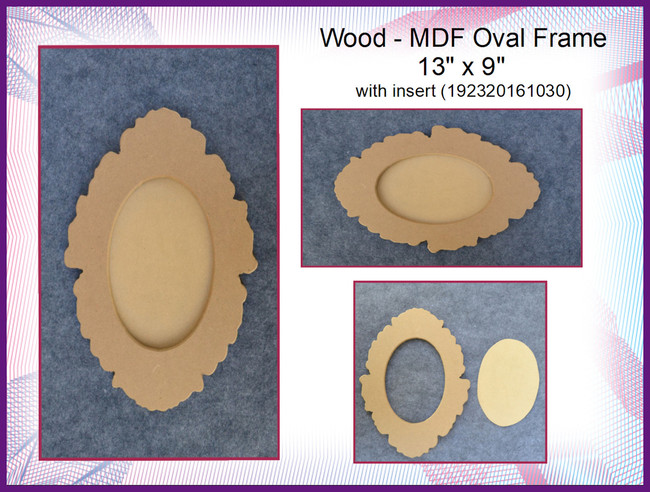 """Wood -  MDF Oval Frame  13"""" x 9"""" with insert (192320161030)"""