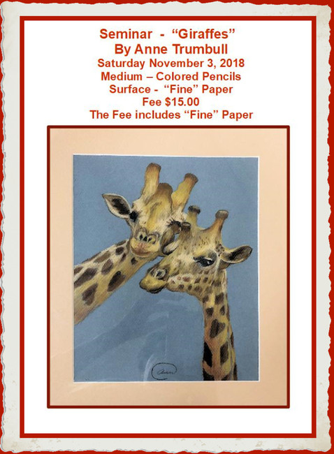"Seminar2018-1103  -""Giraffes"" in Colored Pencil taught by Anne Trumbull  NOVEMBER 3, 2018 (AT20181103)"